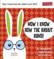Now I know how the rabbit runs Postkartenkalender